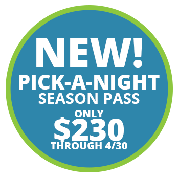 NEW! Pick-A-Night Season Pass Only $230 Through 4/30