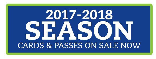 2017-2018 Season cards & Passes On Sale Now