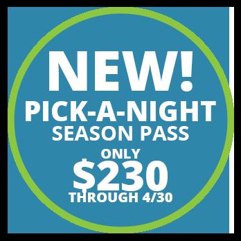 NEW! Pick-A-Night Season Pass Only $230 Through 4/30