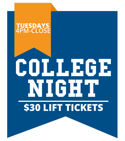 College Night - $30 Lift Tickets - Tuesdays 4pm - close