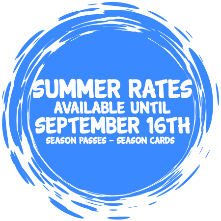 Summer Rates Available Until September 16th - Season Passes - Season Cards