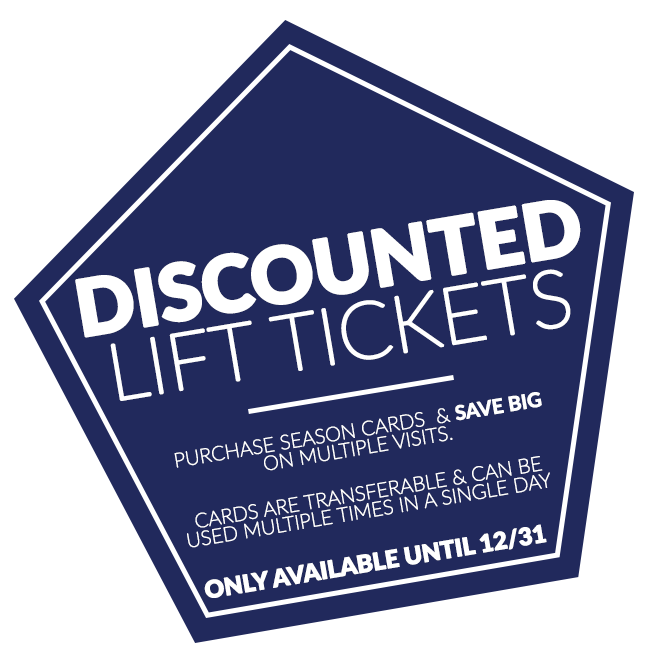 Discounted Lift Tickets | Purchase Season Cards & save big on multiple visits. Cards are transferable & cam be used multiple times in a single day. Only available until 12/31.