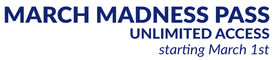 March Madness Pass Unlimited Access Starting March 1st